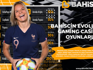 Bahiscin Evolution Gaming Casino Oyunları
